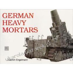 German Heavy Mortars Joachim Engelmann