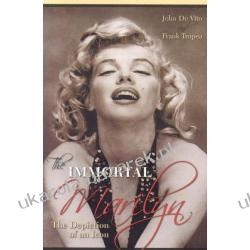 The Immortal Marilyn: The Depiction of an Icon John De Vito; Frank Tropea Lotnictwo