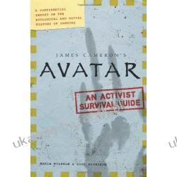 Avatar A Confidential Report on the Biological and Social History of Pandora James Cameron's Avatar Sztuka, malarstwo i rzeźba