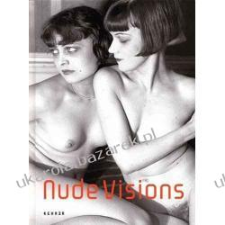 Nude Visions: 160 Years of Nude Photography Ulrich Pohlmann Samochody
