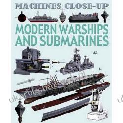 MODERN WARSHIPS AND SUBMARINES Daniel Gilpin