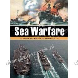 Sea Warfare From World War I to the Present Day Robert Jackson