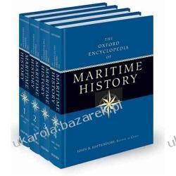 The Oxford Encyclopedia of Maritime History Four-Volume Set John B. Hattendorf Pozostałe