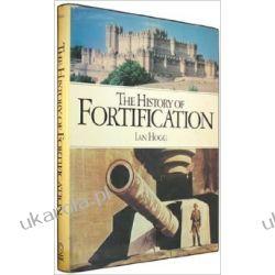 History of Fortification Ian V. Hogg Pozostałe