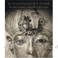 Tutankhamun's Tomb: The Thrill of Discovery Susan J. Allen; Harry Burton; James P. Allen Historyczne