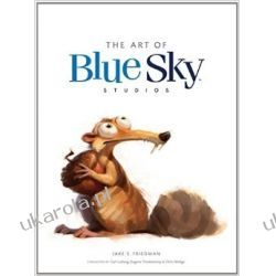 The Art of Blue Sky Studios