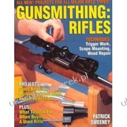 Gunsmithing - Rifles Patrick Sweeney Marynarka Wojenna