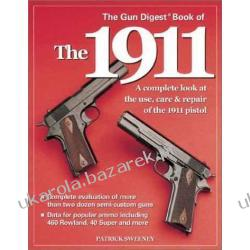 The Gun Digest Book of the 1911 Patrick Sweeney