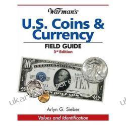 Warman's U.S. Coins & Currency Field Guide Arlyn G. Sieber Kalendarze ścienne