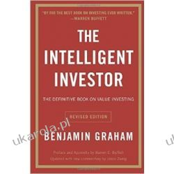 Intelligent Investor: The Definitive Book on Value Investing - A Book of Practical Counsel Zagraniczne