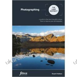 Photographing the Lake District (Fotovue Photographing Guide) Pozostałe