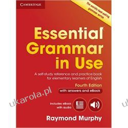 Essential Grammar in Use with Answers and Interactive eBook: A Self-Study Reference and Practice Book for Elementary Learners of English Pozostałe