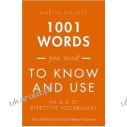 1001 Words You Need To Know and Use: An A-Z of Effective Vocabulary Instrukcje napraw