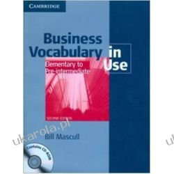 Business Vocabulary in Use: Elementary to Pre-intermediate with Answers and CD-ROM (Vocabulary in Use Book/CD Rom) Książki do nauki języka obcego