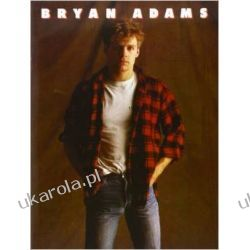 Bryan Adams: [a selection of ... songs from the Cuts like a knife and Reckless albums] Piano Vocal Guitar Kalendarze ścienne