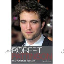 Robert Pattinson: The Unauthorized Biography Kalendarze książkowe