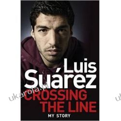 Luis Suarez: Crossing the Line - My Story Samochody