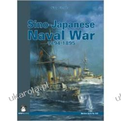 Sino-Japan Naval War 1894-1895 (Maritime (MMP Books)) Kalendarze ścienne