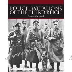 Police Battalions of the Third Reich SCHIFFER  Pozostałe