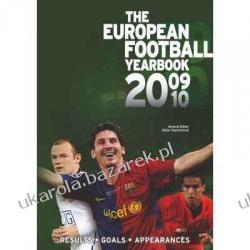 EUROPEAN FOOTBALL YEARBOOK 2009/2010 Kampanie i bitwy