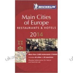 Main cities of Europe 2014 MICHELIN Guide (Michelin Guides) Mapy, przewodniki, książki podróżnicze