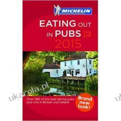 Eating Out in Pubs 2015 (Michelin Guide/Michelin) Mapy, przewodniki, książki podróżnicze