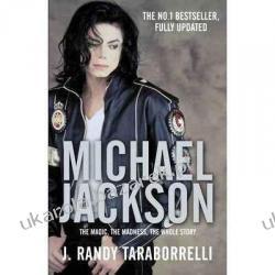 MICHAEL JACKSON The Magic, The Madness, The Whole Story J. Randy Taraborrelli