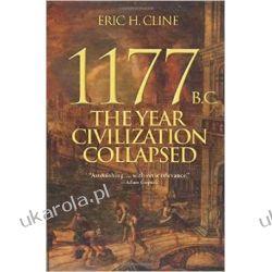 1177 B.C.: The Year Civilization Collapsed (Turning Points in Ancient History) Sztuka, malarstwo i rzeźba