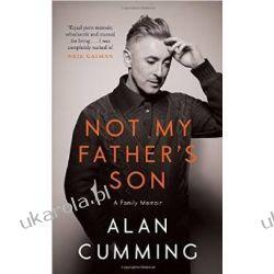 Not My Father's Son: A Family Memoir - Alan Cumming Samochody