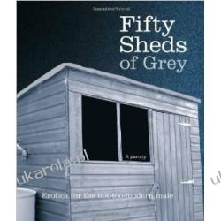 Fifty Sheds of Grey: Erotica for the not-too-modern male Zagraniczne