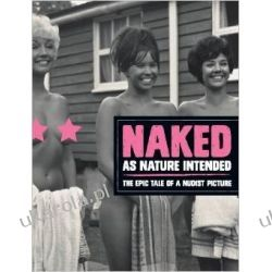 Naked as Nature Intended Historyczne