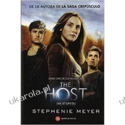 Intruz - The Host - Huesped (hiszp.) Stephenie Meyer  Pozostałe