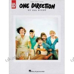 One Direction Up All Night songbook Muzyka, taniec, śpiew