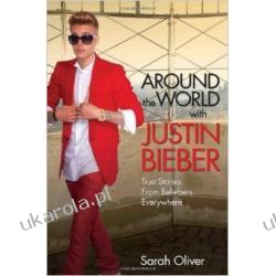 Around the World with Justin Bieber: True Stories From Beliebers Everywhere Broń palna