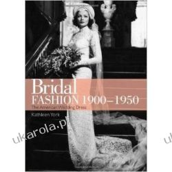 Bridal Fashion, 1900-1950 (Shire Library USA)