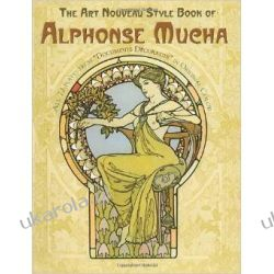 The Art Nouveau Style Book of Alphonse Mucha