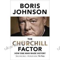 The Churchill Factor: How One Man Made History Zagraniczne