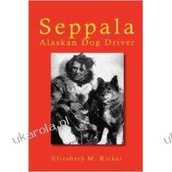 Seppala: Alaskan Dog Driver Zagraniczne