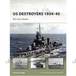 Us Destroyers 1934-45 Pre-War Classes Dave McComb