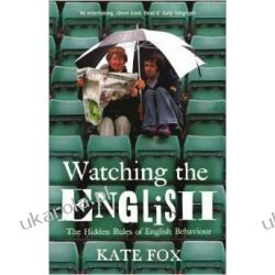 Watching the English: The Hidden Rules of English Behaviour Pozostałe