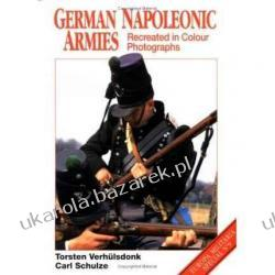 German Napoleonic Armies: Recreated in Colour Photographs Verhulsdonk Torsten Verhulsdonk Kalendarze ścienne