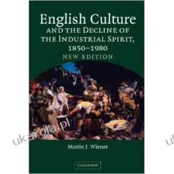 English Culture and the Decline of the Industrial Spirit, 1850-1980 Broń pancerna