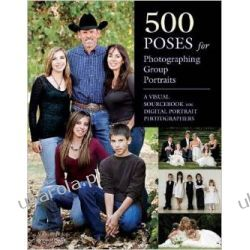 500 Poses for Photographing Group Portraits Kalendarze ścienne