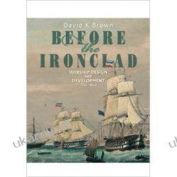 Before the Ironclad: Warship Design and Development 1815-1860 Kalendarze ścienne