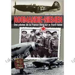 Normandie Niemen: Des Pilotes De La France Libre Sur Le Front Russe Jean-Charles Stasi  Kalendarze ścienne