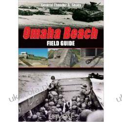 Omaha Beach: Field Guide Theodore Shuey Pozostałe