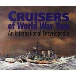 Cruisers of World War Two: An International Encyclopedia M.J. Whitley Historia żeglarstwa