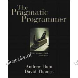 The Pragmatic Programmer Programowanie
