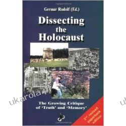 Dissecting the Holocaust: The Growing Critique of 'Truth' and 'Memory' (Holocaust Handbook) Kalendarze ścienne