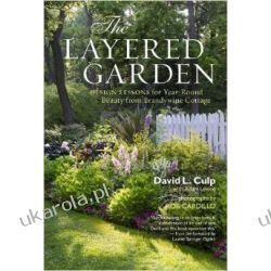 The Layered Garden David Culp L.